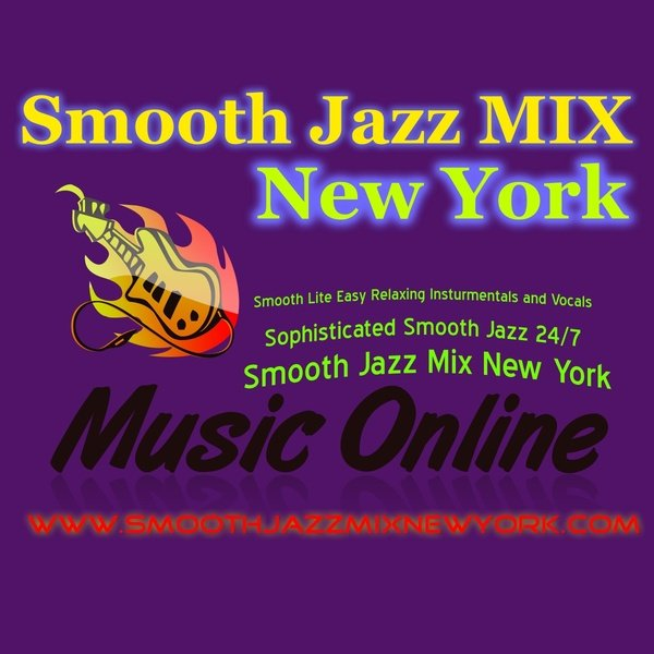 Smooth Jazz Mix New York