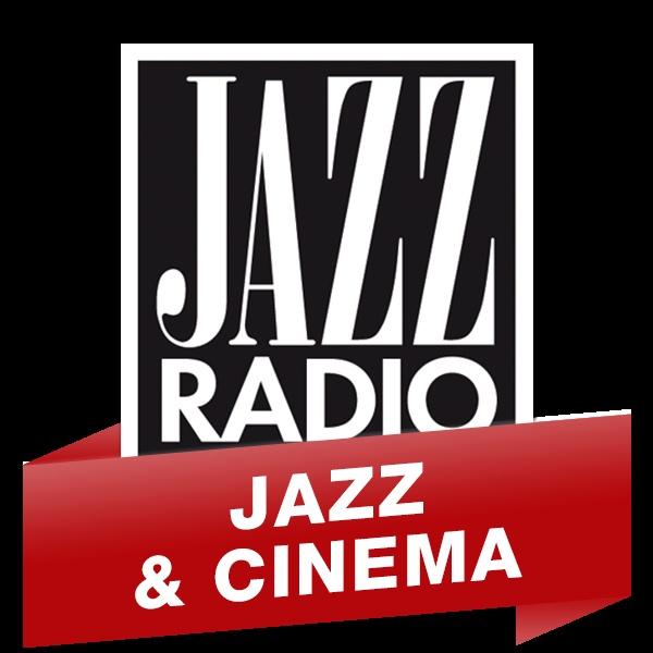 Jazz Radio - Jazz & Cinéma