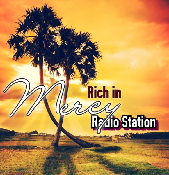 Rich in Mercy Radio