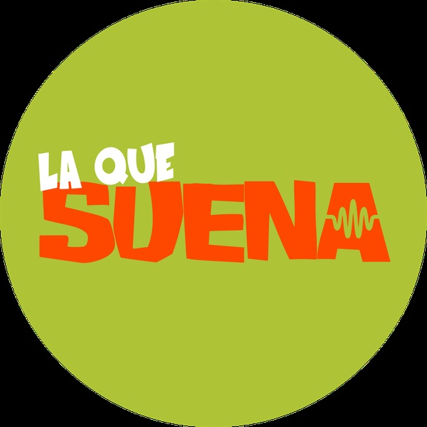 La Que Suena - Alicante