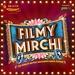 Radio Mirchi - Filmy Mirchi
