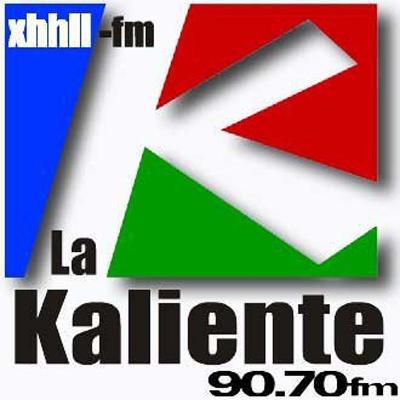 La Kaliente - XHHLL
