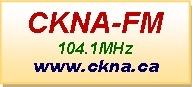 Radio CKNA - CKNA-FM