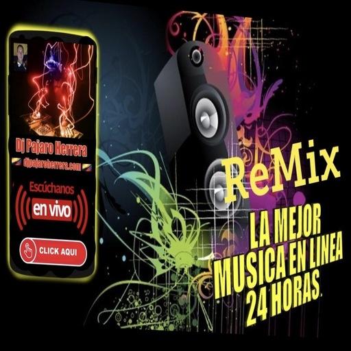 Dj Pajaro Herrera Radio - Remix con Dj Pajaro Herrera