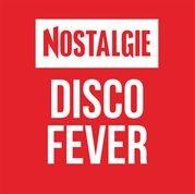Nostalgie - Disco Fever