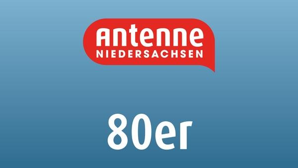 Antenne Niedersachsen - 80er