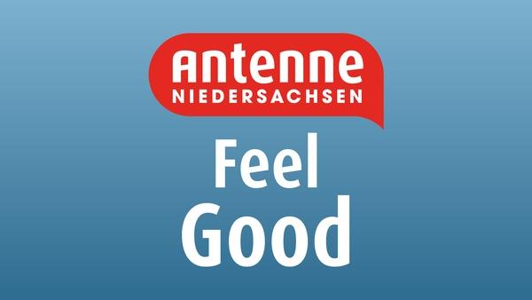 Antenne Niedersachsen - Feel Good