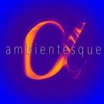 Ambientesque Radio - Ambientesque Logo