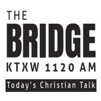 The Bridge - KTXW