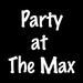 Party At The Max Logo