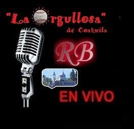 La Orgullosa de Coahuila Radio
