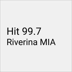 Hit 99.7 Riverina MIA