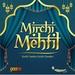 Radio Mirchi - Mehfil-e-ghazal Logo