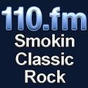 110.FM - Smokin Classic Rock