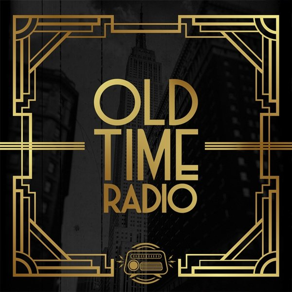 Dash Radio - Old Time Radio - Entertainment from Radio's Golden Age