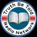 Truth Be Told Radio Network (TBTRN) Logo