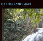 Nature Radio Sleep