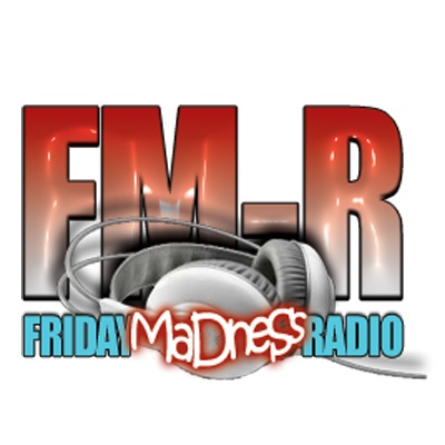 Friday Madness Radio