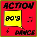 ACTION 90'S DANCE