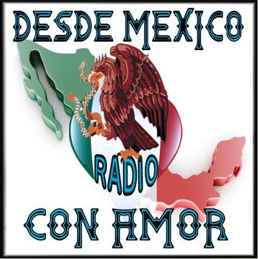 Desde México Con Amor Radio