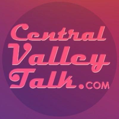 Central Valley Talk