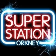 The Superstation Orkney