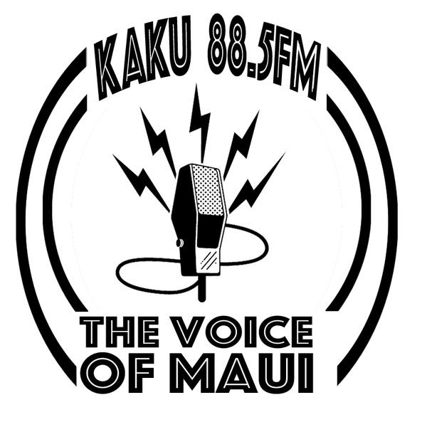 The Voice of Maui County - KAKU-LP