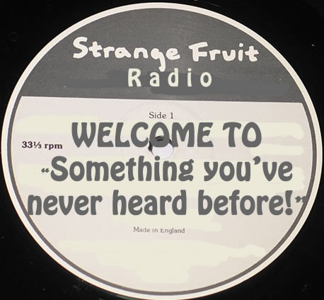 Strange Fruit Radio
