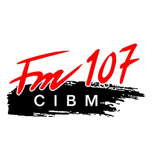 CIBM 107 - CIBM-FM