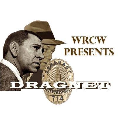 WRCW Crime Story - Dragnet