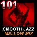 101 Smooth Jazz Radio - Mellow Mix