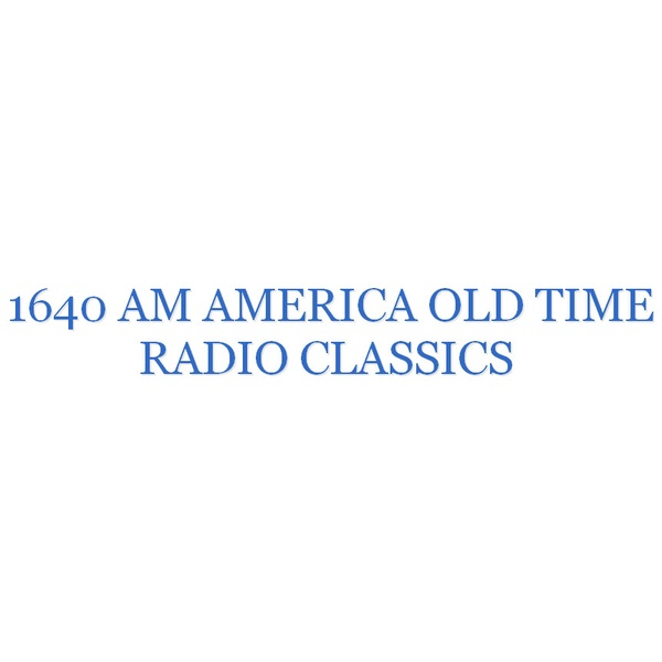Am America old time radio classics - Listen Online