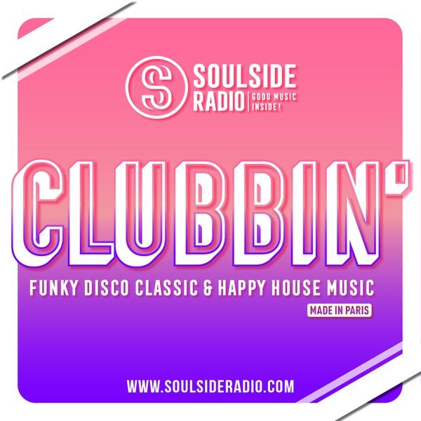 CLUBBIN' I Soulside Radio Paris