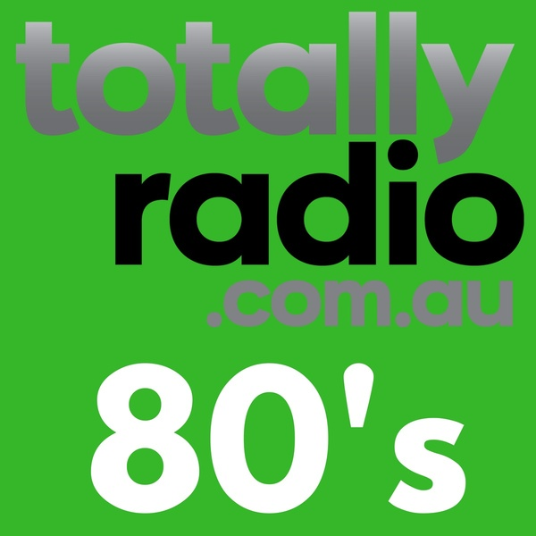 Totally Radio - 80's