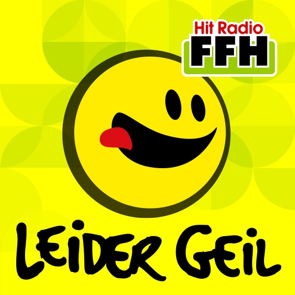Hit Radio FFH - Leider Geil