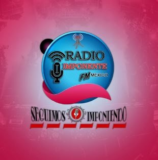 Chavalones Radios Online - Radio Imponente FM Mexico