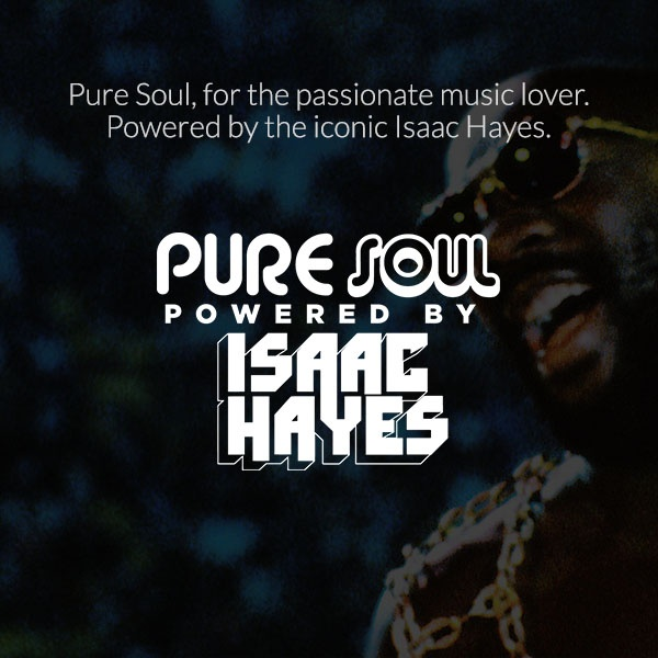 Dash Radio - Pure Soul - Powered by Isaac Hayes