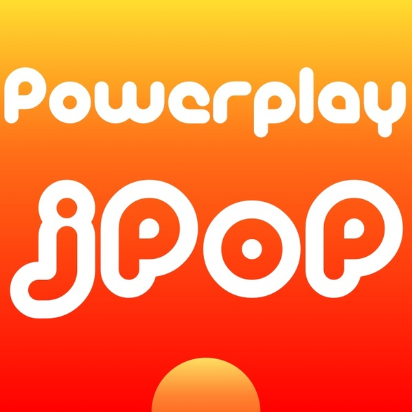 asiaDREAMradio - JPop Powerplay