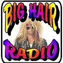 My Radio Zone - Big Hair Radio