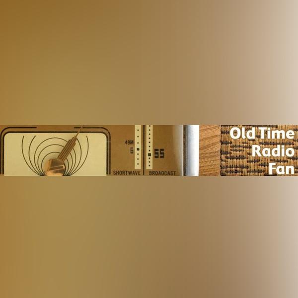 Old Time Radio Fan