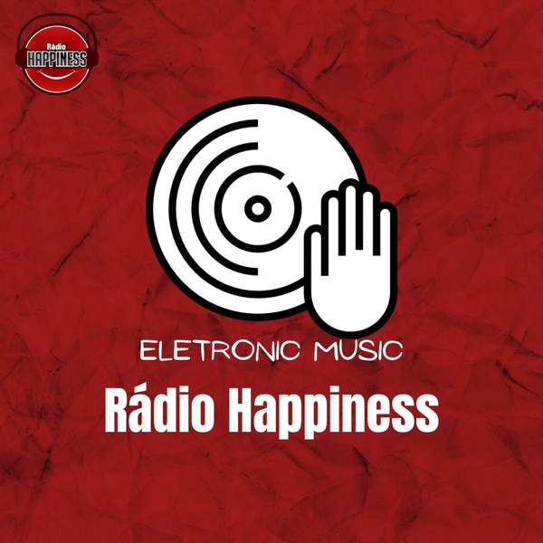 Rádio Happiness - Electronic Music