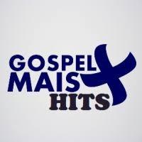 Rádio Gospel Mais - Gospel Mais Hits