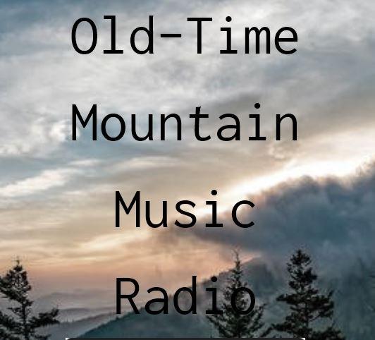 Old-Time Mountain Music Radio