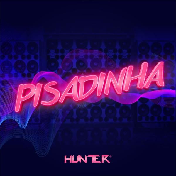 Hunter.FM - Pisadinha