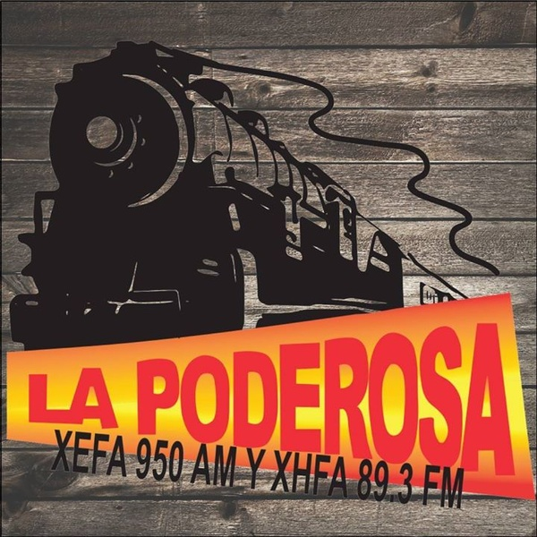 La Poderosa - XEFA