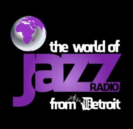 The World of Jazz Radio from Detroit