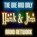 Hank And Jim Radio Network