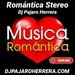 Romantica Stereo Dj Pajaro Herrera