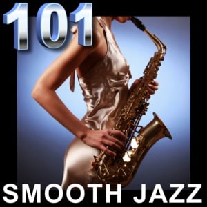 101 Smooth Jazz Radio - Smooth Jazz