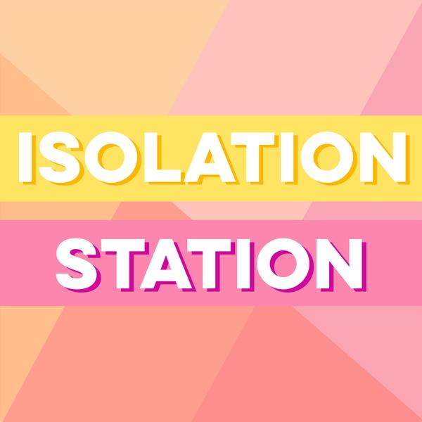 Isolation Station